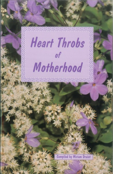 Heart Throbs of Motherhood