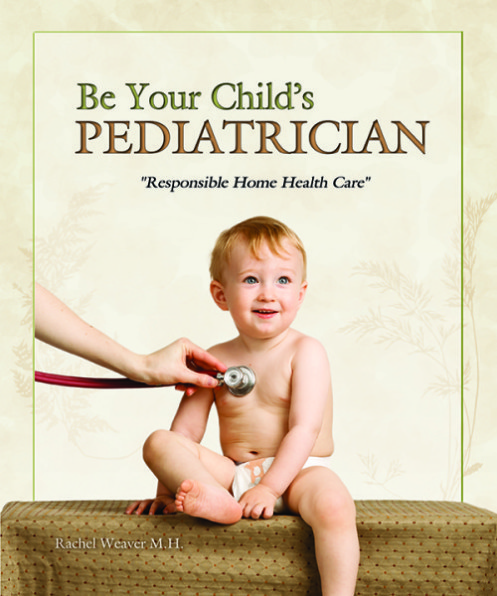 Be Your Child'S Pediatrician | Share-A-Care Publications